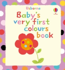 Baby's Very First Colours Book, Board book Book