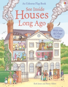 See Inside Houses Long Ago, Hardback