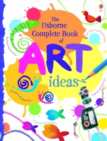 Complete Book of Art Ideas, Spiral bound