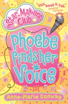 Phoebe Finds Her Voice, Paperback
