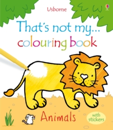 That's Not My ... Colouring Book Animals with Stickers, Paperback Book