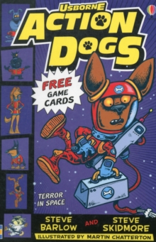 Action Dogs: Terror in Space, Paperback Book