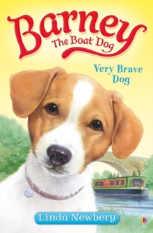 Barney the Boat Dog: Very Brave Dog : No. 1, Paperback