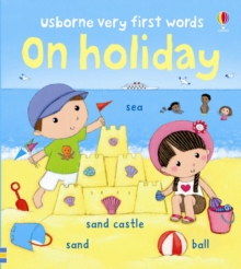Usborne Very First Words on Holiday, Board book Book
