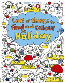 Lots of Things to Find and Colour: On Holiday, Paperback