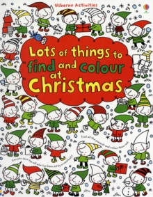Lots of Things to Find and Colour: At Christmas, Paperback