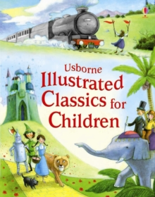 Illustrated Classics for Children, Hardback