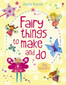 Fairy Things to Make & Do, Paperback
