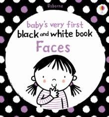 Babys Very First Black and White Books: Faces, Board book Book
