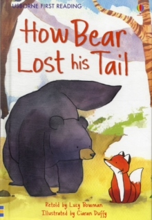 How Bear Lost His Tail : Level 2, Hardback