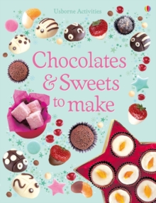Chocolates and Sweets to Make, Paperback Book