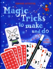 Magic Tricks to Make and Do, Paperback