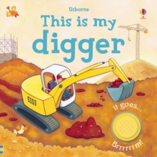 This is My Digger, Board book