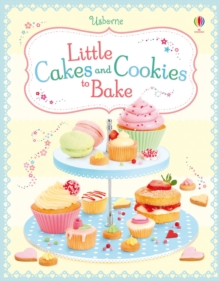 Little Cakes and Cookies to Bake, Spiral bound