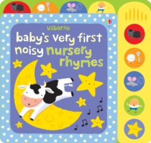Baby's Very First Noisy Nursery Rhymes, Board book