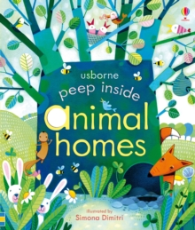 Peep Inside Animal Homes, Board book Book