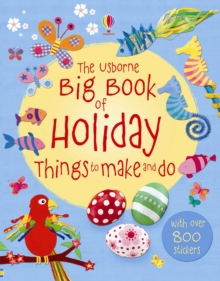 The Big Book of Holiday Things to Make and Do, Paperback