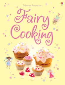 Things to Make and Do: Fairy Cooking, Paperback Book