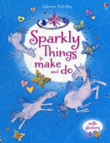 Sparkly Things to Make and Do, Paperback Book