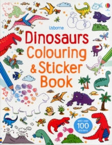 Dinosaurs Sticker and Colouring Book, Paperback