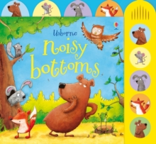 Noisy Bottoms, Board book