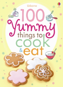 100 Yummy Things to Eat, Paperback