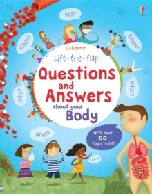 Lift the Flap Questions & Answers About Your Body, Hardback