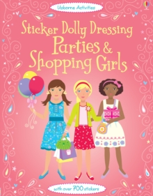 Sticker Dolly Dressing Parties and Shopping Girls, Paperback