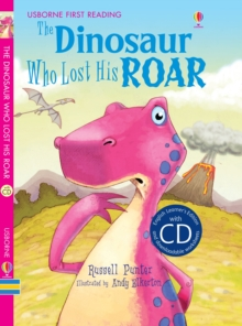 The Dinosaur Who Lost His Roar, Hardback