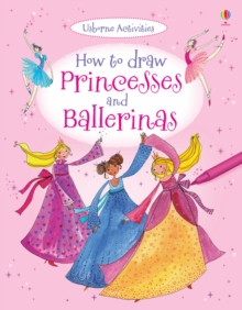 How to Draw Princesses and Ballerinas, Paperback
