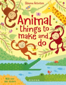 Animal Things to Make and Do, Paperback