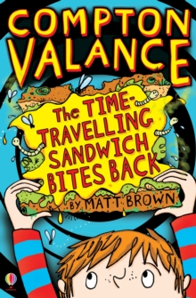 The Time-Travelling Sandwich Bites Back, Paperback