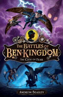 The Battles of Ben Kingdom: The City of Fear, Paperback Book