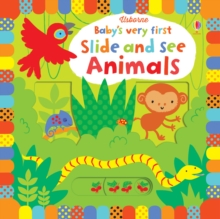 Baby's Very First Slide and See Animals, Board book
