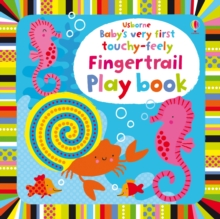 Baby's Very First Touchy-Feely Fingertrail Play Book, Board book