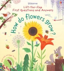 Lift-The-Flap First Questions and Answers How Do Flowers Grow?, Board book Book