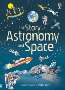The Story of Astronomy and Space, Paperback