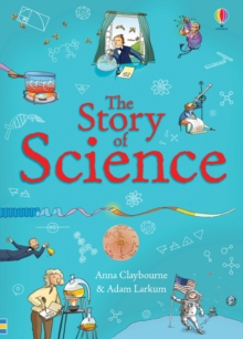 The Story of Science, Paperback Book