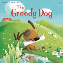 The Greedy Dog, Paperback Book