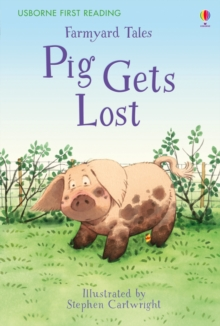 Farmyard Tales - Pig Gets Lost, Hardback