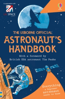 The Usborne Official Astronaut's Handbook, Paperback