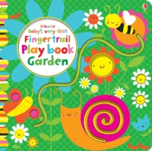 Baby's Very First Fingertrail Play Book Garden, Board book Book