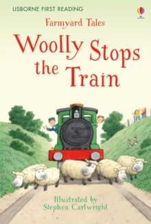 Farmyard Tales Woolly Stops the Train, Hardback