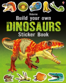 Build Your Own Dinosaurs Sticker Book, Paperback