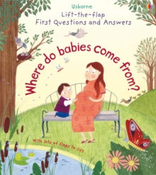 Lift-The-Flap First Questions & Answers Where Do Babies Come from?, Board book