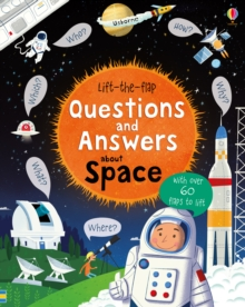 Lift-The-Flap Questions and Answers About Space, Board book
