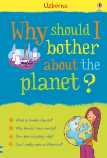 Why Should I Bother About the Planet?, Hardback