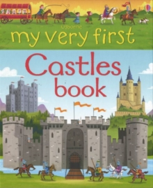 My Very First Castles Book, Hardback