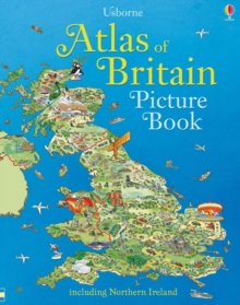 Atlas of Britain Picture Book, Hardback