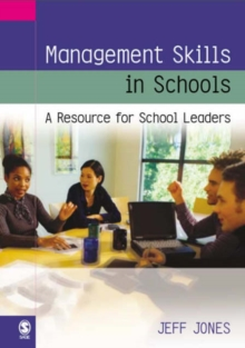 Management Skills in Schools : A Resource for School Leaders, Paperback